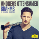 Brahms: The Hungarian Connection/Andreas Ottensamer