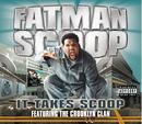 It Takes Scoop (UK comm CD)/FATMAN SCOOP