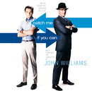 Catch Me If You Can/John Williams