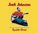 Upside Down (UK MaxiSingEnhanced)/Jack Johnson