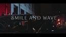 Smile & Wave/HEDEGAARD, Brandon Beal