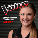 Turning Tables (The Voice Performance)/Brittany Cairns