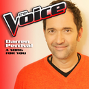 A Song For You (The Voice Performance)/Darren Percival