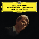 Grieg: Lyric Pieces/Emil Gilels