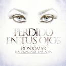 Perdido En Tus Ojos (feat. Natti Natasha)/Don Omar