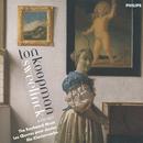 Sweelinck: The Keyboard Music (4 CDs)/Ton Koopman