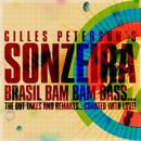 Brasil Bam Bam Bass (Gilles Peterson Presents Sonzeira)/Sonzeira