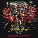 Segurito Segurito/La Séptima Banda