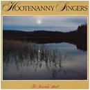 För kärleks skull/Hootenanny Singers
