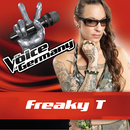 Freak Like Me (From The Voice Of Germany)/Freaky T