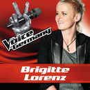 So leb dein Leben (From The Voice Of Germany)/Brigitte Lorenz