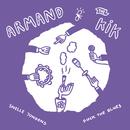 Fuck The Blues/Armand, The Kik