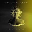 Sirens (Remixes)/Gorgon City