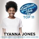 I Wanna Dance With Somebody (Who Loves Me) (American Idol Season 14)/Tyanna Jones