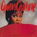 Just For You/Gwen Guthrie