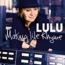 Making Life Rhyme (Deluxe)/Lulu