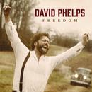 Freedom/David Phelps