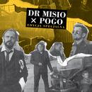 Pogo (Edycja Specjalna)/Dr Misio