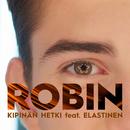 Kipinän hetki (feat. Elastinen)/Robin