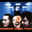 いつのまに/DREAMS COME TRUE