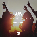 What We Live For/Bassjackers, Afrojack