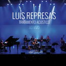 Tratamento Acústico (Live)/Luís Represas