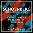 Schoenberg: Violin & Piano Concerti/Michael Barenboim, Daniel Barenboim, Wiener Philharmoniker, Pierre Boulez