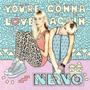 You're Gonna Love Again/NERVO