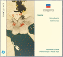 Franck: String Quartet; Violin Sonata/Fitzwilliam String Quartet, Pierre Amoyal, Pascal Rogé
