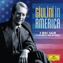 ジュリーニ・イン・アメリカVOL.2/Chicago Symphony Orchestra, Carlo Maria Giulini