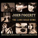 The Long Road Home - The Ultimate John Fogerty / Creedence Collection/John Fogerty