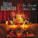 Sex, Love And Rock 'N' Roll/Social Distortion