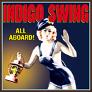 All Aboard!/Indigo Swing