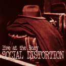Live At The Roxy/Social Distortion