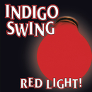 Red Light!/Indigo Swing