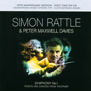 "Maxwell Davies: Symphony No.1; Points and Dances from ""Taverner""/Philharmonia Orchestra, Simon Rattle, Fires Of London, Sir Peter Maxwell Davies"