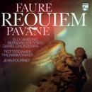 Fauré: Requiem;  Pavane/Elly Ameling, Bernard Kruysen, Daniel Chorzempa, Netherlands Radio Chorus, Rotterdam Philharmonic Orchestra, Jean Fournet