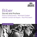 Biber: Sacred And Profane/Musica Antiqua Köln, Reinhard Goebel, Gabrieli Consort & Players, Paul McCreesh