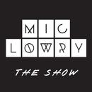 The Show/MiC LOWRY