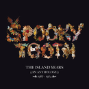 The Island Years 1967 – 1974/Spooky Tooth