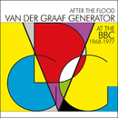 After The Flood - Van Der Graaf Generator At The BBC 1968-1977/Van Der Graaf Generator