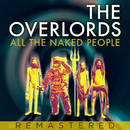 All The Naked People/The Overlords