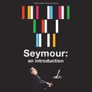 Seymour: An Introduction (Original Motion Picture Soundtrack)/Seymour Bernstein