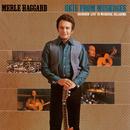 Okie From Muskogee (Live In Muskogee, Oklahoma/1969)/Merle Haggard