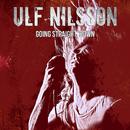 Going Straight Down/Ulf Nilsson