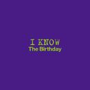 I KNOW/The Birthday