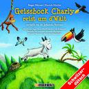 Geissbock Charly reist um d'Wält/Jolanda Steiner, Kinder Schweizerdeutsch