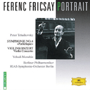 Ferenc Fricsay Portrait - Tchaikovsky: Symphony No.6 Pathétique; Violin Concerto/Yehudi Menuhin, RIAS Symphony Orchestra Berlin, Berliner Philharmoniker, Ferenc Fricsay
