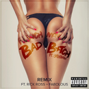 Bad B*tch (Remix) (feat. Jeremih, Rick Ross, Fabolous)/French Montana