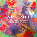 Lay Me Down (Tiësto Remix)/Sam Smith